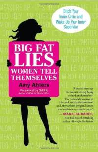 big-fat-lies-women-tell-themselves-ditch-your-amy-ahlers-paperback-cover-art