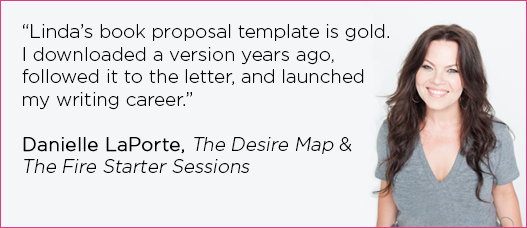 Daniell LaPorte uses Linda's book proposal template