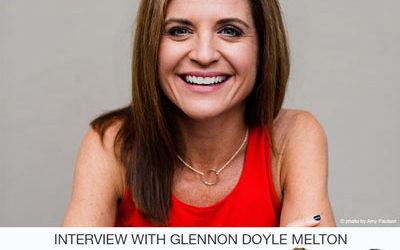 Glennon Doyle Melton w/ Martha Beck & Me on the Beautiful Writers Podcast