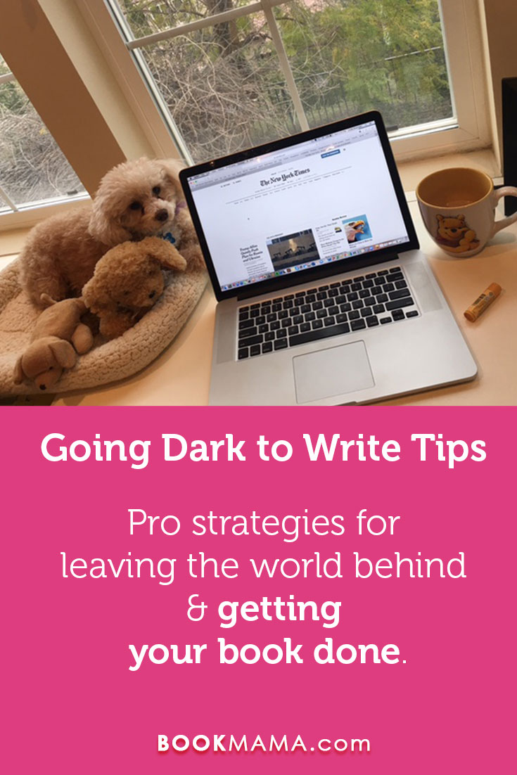 Going Dark to Write Tips
