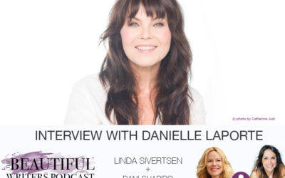 White Hot Truth-teller, Danielle LaPorte (w/ Linda & Dani Shapiro), on the Beautiful Writers Podcast