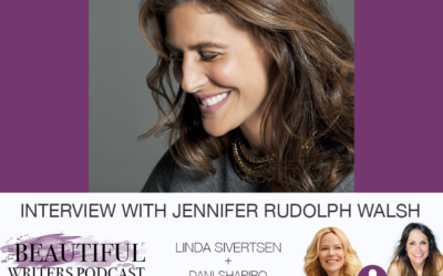 The World's Biggest Literary Agent, Jennifer Rudolph Walsh, on the Beautiful Writers Podcast