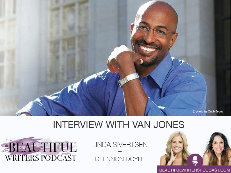 Van Jones on the Beautiful Writers Podcast