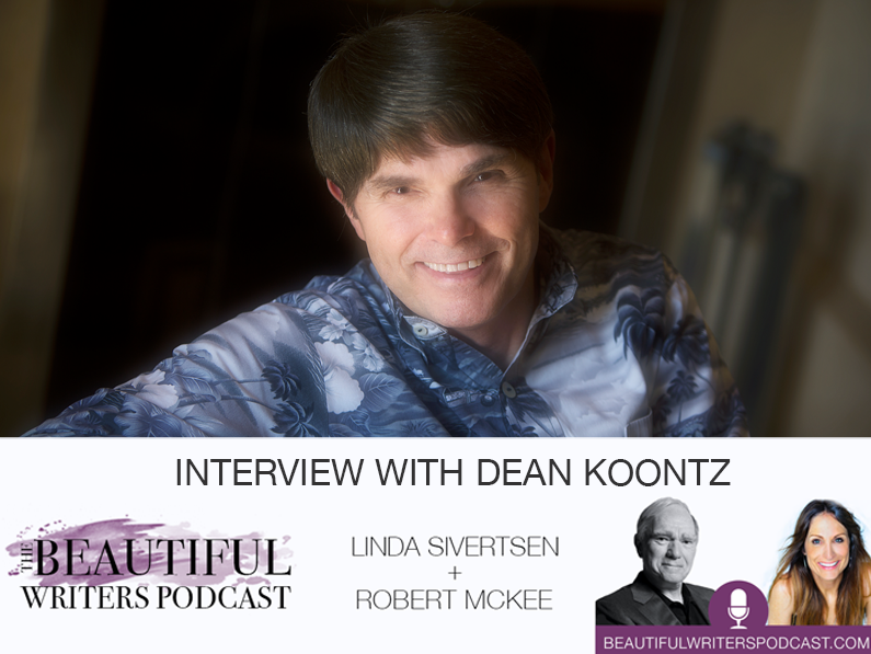 Dean Koontz on the Beautiful Writers Podcast
