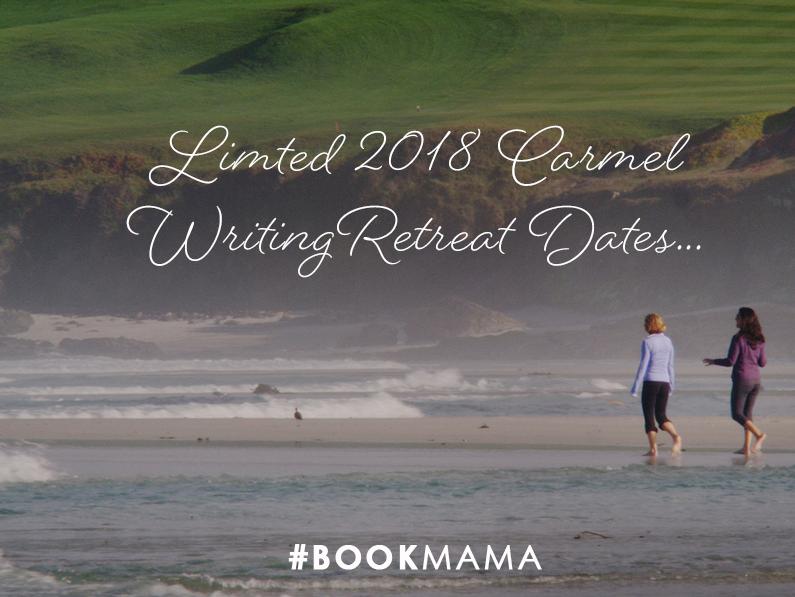 Limited 2018 Carmel Writing Retreat Dates…