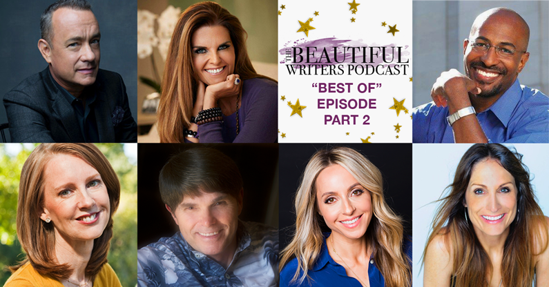 """Beautiful Writers Podcast """"Best Of"""" Episode, Part 2"""