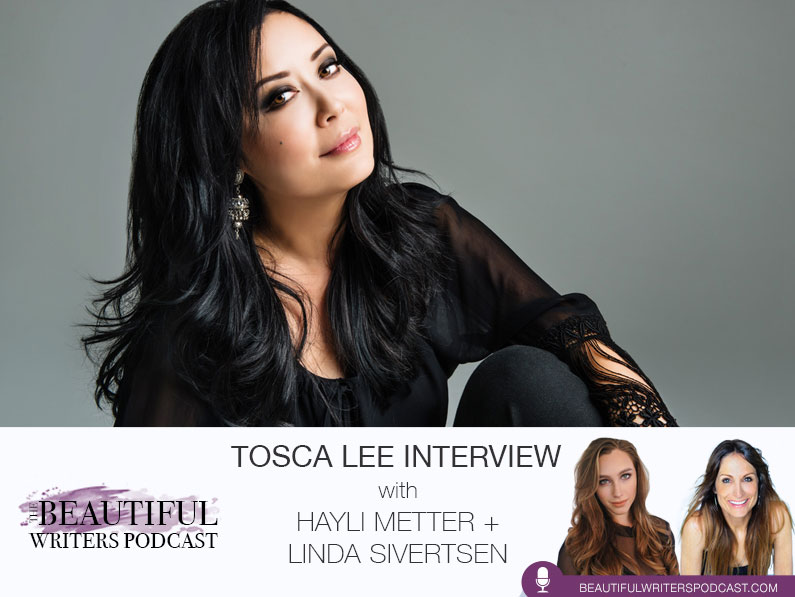 Tosca Lee on the Beautiful Writers Podcast