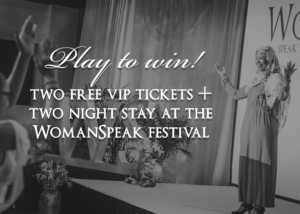 Win Free Tickets to WomanSpeak