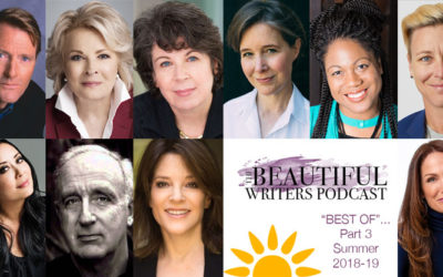 "Beautiful Writers Podcast ""Best-Of"" Part 3 (Summer 2018-19)"