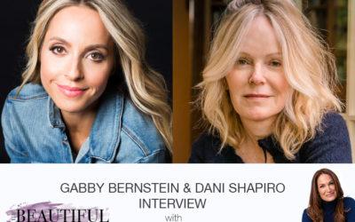 Podcast Divine Duo: Bestselling Besties, Dani Shapiro & Gabby Bernstein
