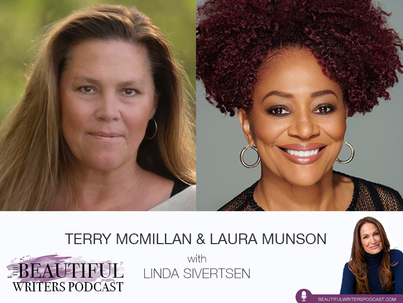 Terry McMillan and Laura Munson