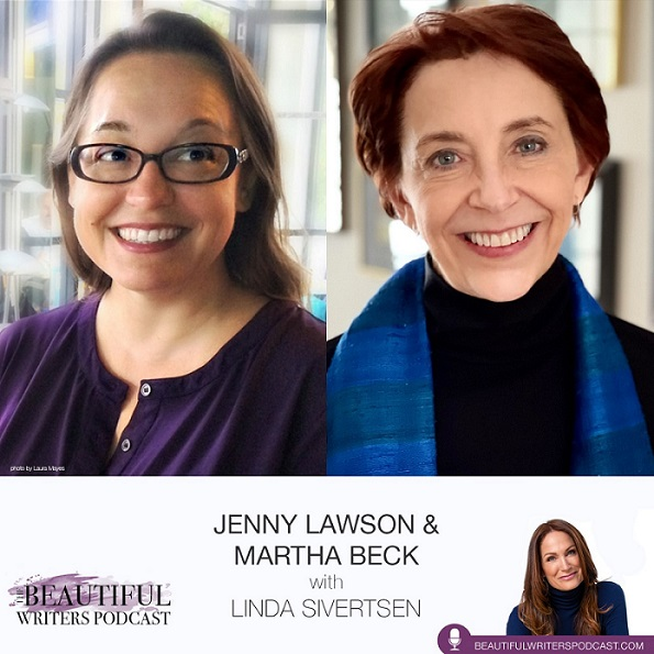 New Episode! Jenny Lawson & Martha Beck on the Beautiful Writers Podcast